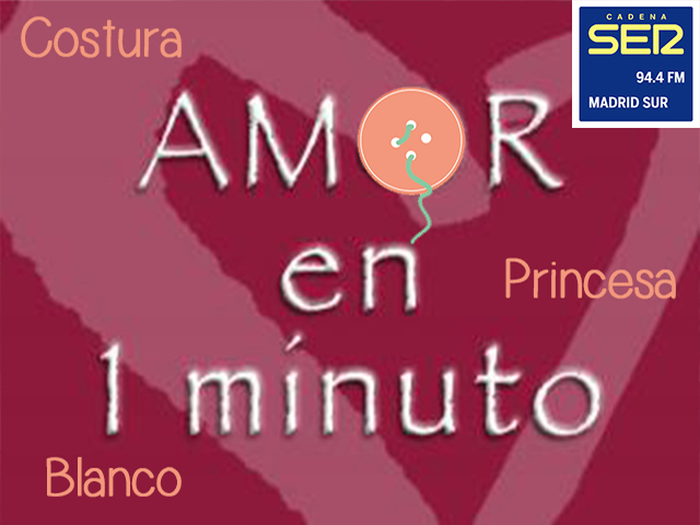 """IX Edición de """"Amor en 1 minuto"""" SER Madrid Sur"""