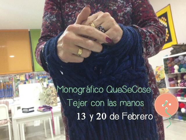 Aprende a Tejer con las manos en QueSeCose