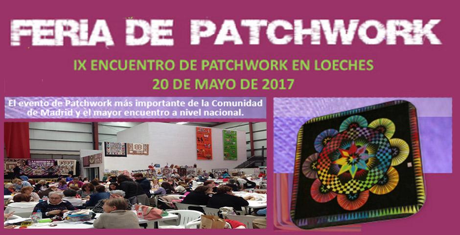 20 de Mayo excursión al IX Encuentro de Patchwork de Loeches